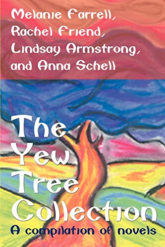 The Yew Tree Collection A compilation of novels: Rachel Friend
