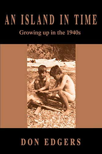 9780595214907: An Island In Time: Growing up in the 1940s
