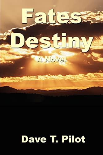 9780595215928: Fates Destiny: A Novel