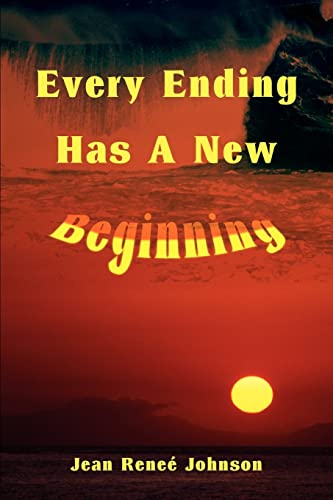 9780595218158: Every Ending Has A New Beginning