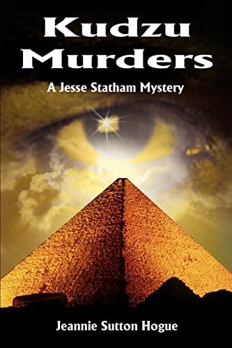 Kudzu Murders: A Jesse Statham Mystery: Jeannie Sutton Hogue