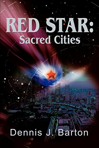 Red Star: Sacred Cities: Dennis Barton
