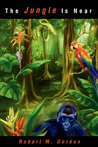 The Jungle Is Near (0595219918) by Gordon, Robert
