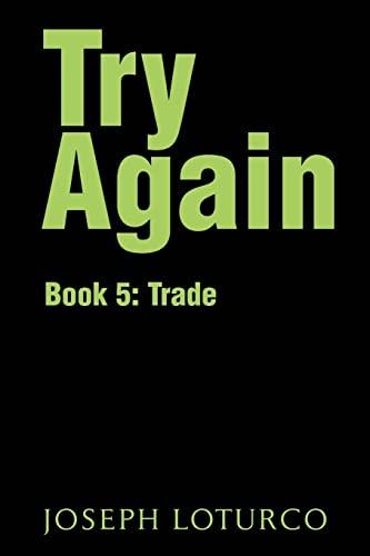 Try Again: Book 5: Trade: Joseph Loturco