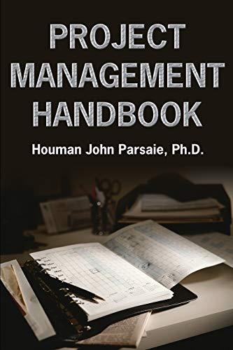 Project Management Handbook: Houman John Parsaie