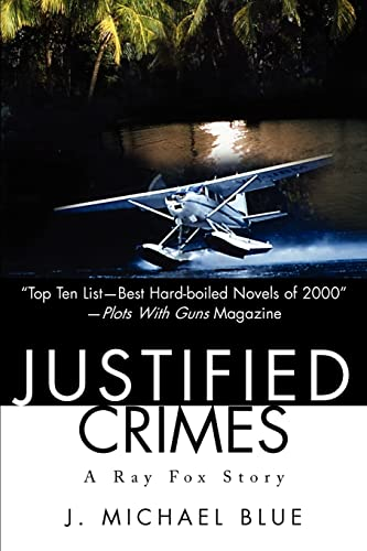 9780595221295: Justified Crimes: A Ray Fox Story