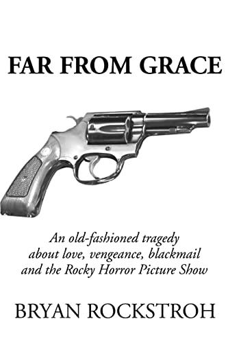 9780595222308: Far From Grace