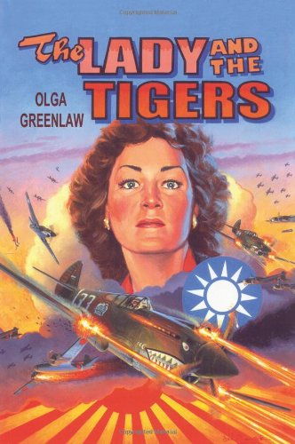 The Lady and the Tigers: Remembering the: Olga Greenlaw