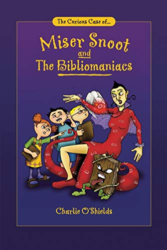 9780595222506: The Curious Case of... Miser Snoot and The Bibliomaniacs