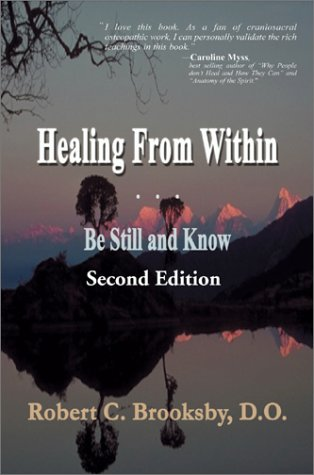 9780595223138: Healing from Within: Be Still and Know