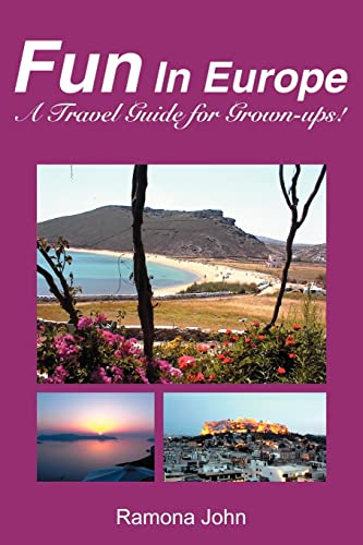 9780595223879: Fun In Europe: A Travel Guide for Grown-ups!