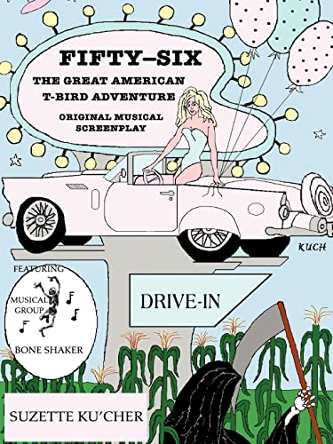 9780595224319: Fifty-Six: The Great American T-Bird Adventure