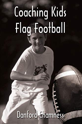 9780595225231: Coaching Kids Flag Football