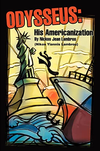 Odysseus: His Americanization: Lambros, Nickos