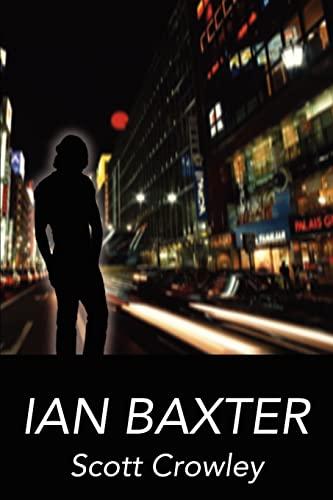 Ian Baxter: Scott Crowley