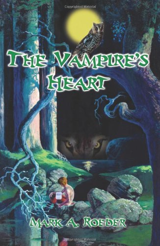 The Vampire's Heart (9780595225644) by Roeder, Mark