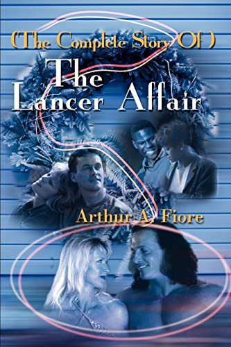 9780595225866: (The Complete Story Of ) The Lancer Affair