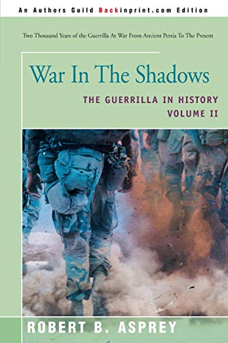 9780595225941: War In The Shadows: The Guerrilla In History