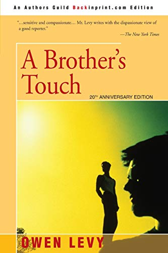 A Brothers Touch: Owen Levy
