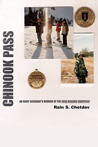 9780595226801: Chinook Pass: AN ARMY SERGEANT'S MEMOIR OF THE 1999 KOSOVO CAMPAIGN