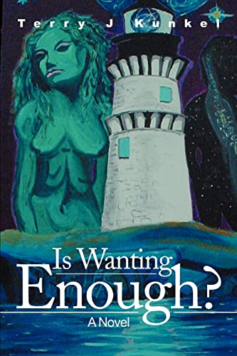 9780595228294: Is Wanting Enough?: A Novel