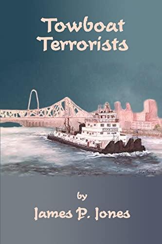 9780595228744: Towboat Terrorists