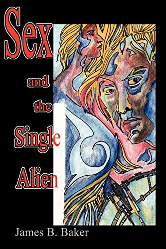 9780595228898: Sex and the Single Alien