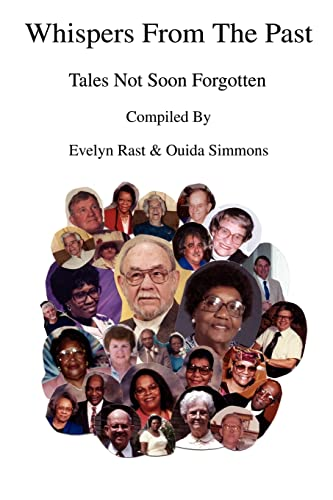 Whispers From The Past: Tales Not Soon: Ouida Simmons