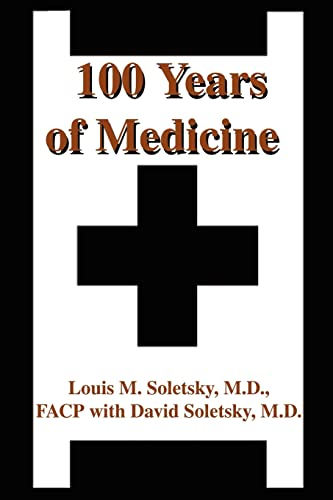 9780595229253: 100 Years of Medicine