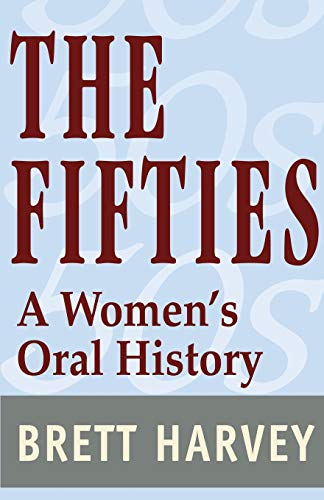 9780595229598: The Fifties: A Women's Oral History