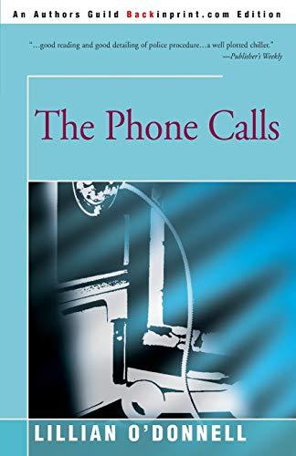 9780595229987: The Phone Calls