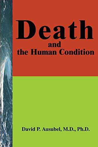 Death and the Human Condition: David Ausubel