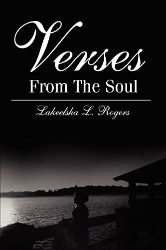 Verses From The Soul: Lakeelsha Rogers