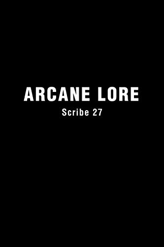 "Arcane Lore: ""Everything You Ever Wanted to Know About the Occult But Were Afraid to Ask""..."