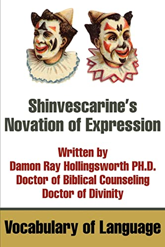 9780595237111: Shinvescarine's Novation of Expression: Vocabulary of Language
