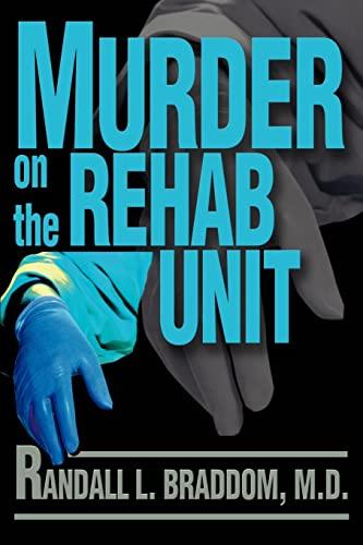 9780595237340: Murder on the Rehab Unit