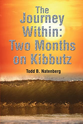 9780595238491: The Journey Within: Two Months on Kibbutz
