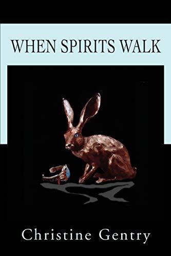 9780595238644: When Spirits Walk
