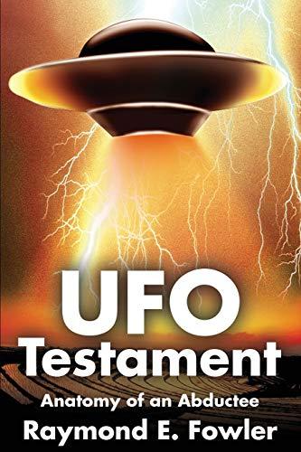 9780595241309: UFO Testament: Anatomy of an Abductee