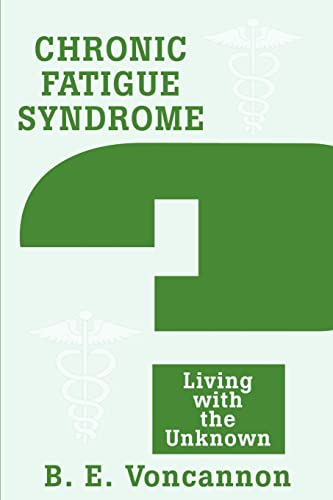 9780595241828: Chronic Fatigue Syndrome: Living with the Unknown (Spanish Edition)