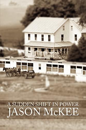 A Sudden Shift In Power A Novel Spanish Edition: Jason McKee