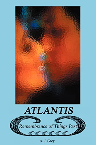 Atlantis: Remembrance of Things Past