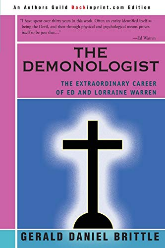 9780595246182: The Demonologist: The Extraordinary Career of Ed and Lorraine Warren
