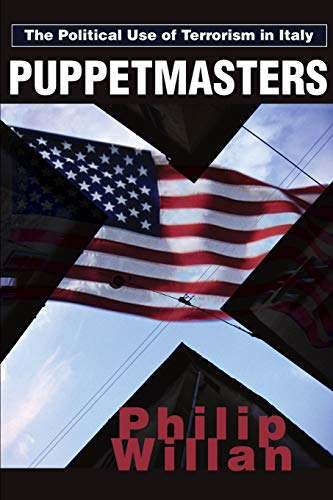 9780595246977: Puppetmasters: The Political Use of Terrorism in Italy