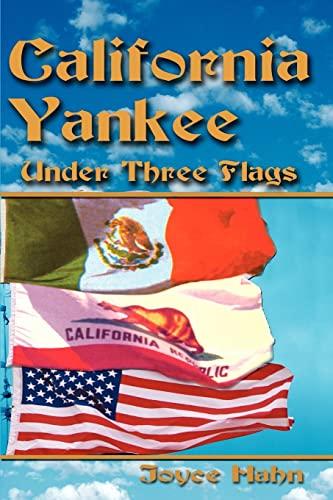 California Yankee Under Three Flags: Hahn, Joyce