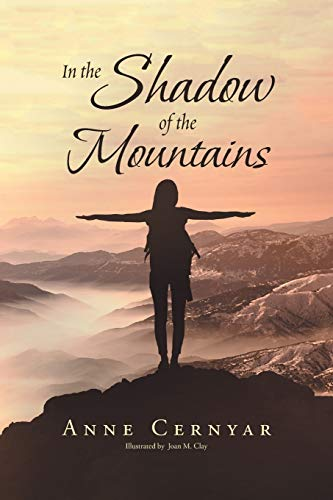 In the Shadow of the Mountains: Anne Cernyar
