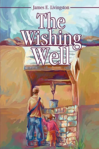 9780595249572: The Wishing Well