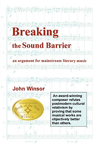9780595249985: Breaking the Sound Barrier: An Argument for Mainstream Literary Music