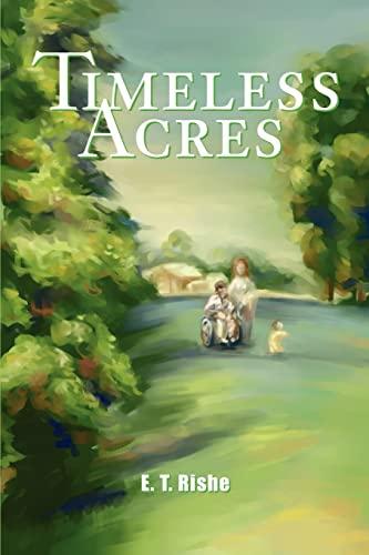 Timeless Acres: E. Rishe