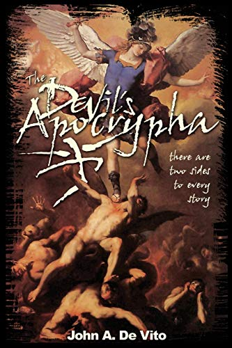 9780595250707: The Devil's Apocrypha: There are two sides to every story